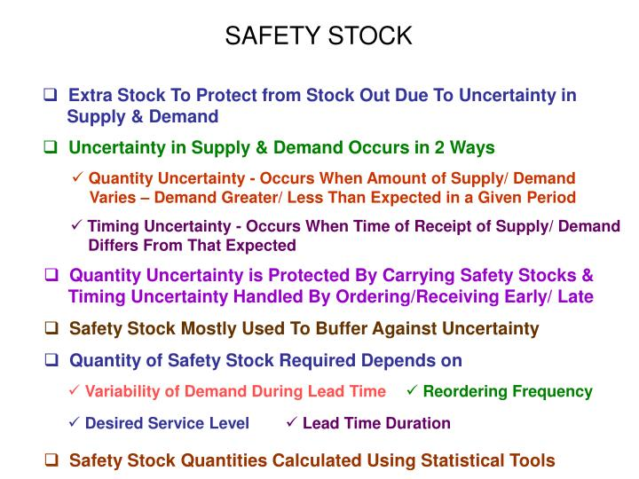 SAFETY STOCK