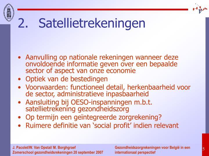 Aanvulling op nationale rekeningen wanneer deze onvoldoende informatie geven over een bepaalde sector of aspect van onze economie