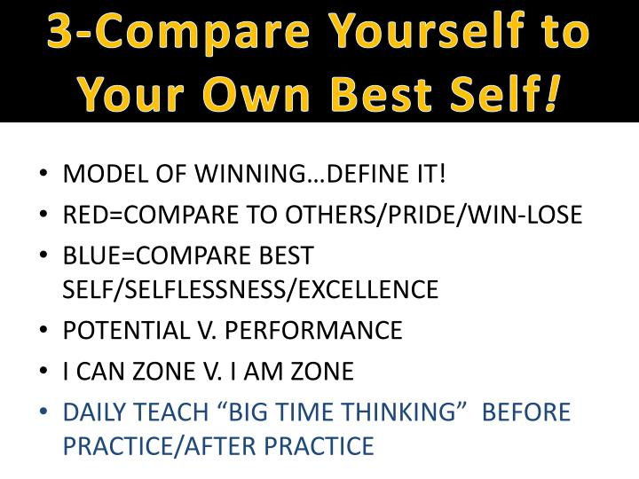 3-Compare Yourself to Your Own Best Self