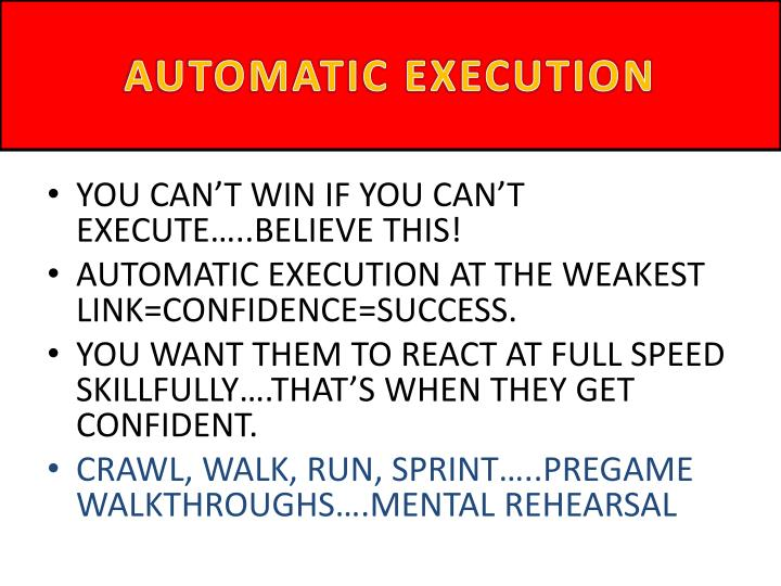 AUTOMATIC EXECUTION