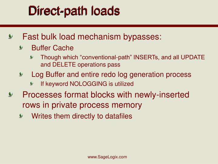 Direct-path loads
