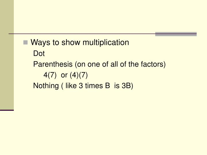 Ways to show multiplication