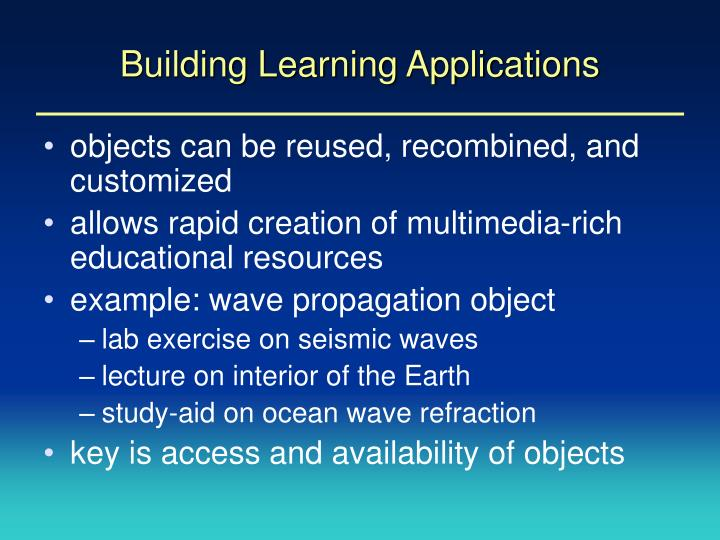 Building Learning Applications
