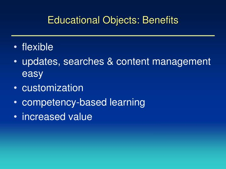 Educational Objects: Benefits