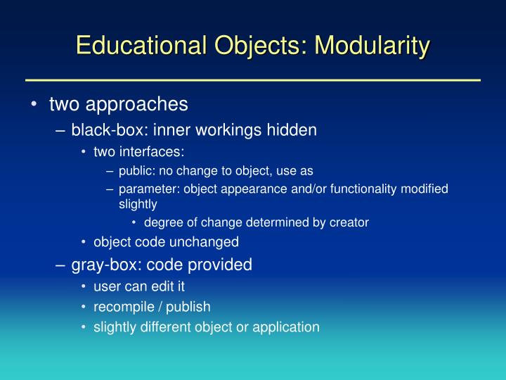 Educational Objects: Modularity