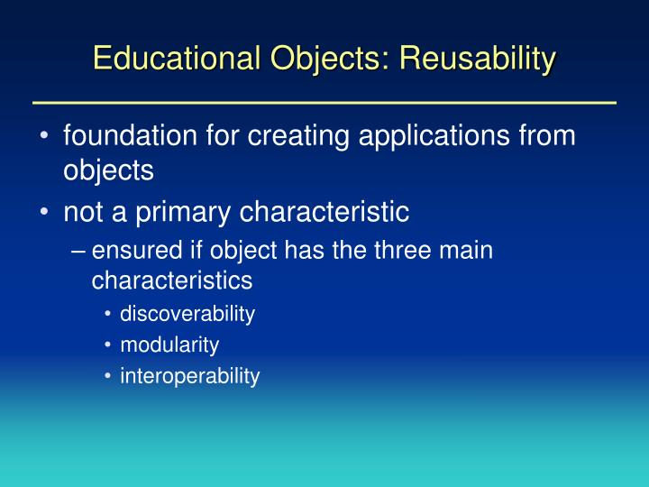 Educational Objects: Reusability
