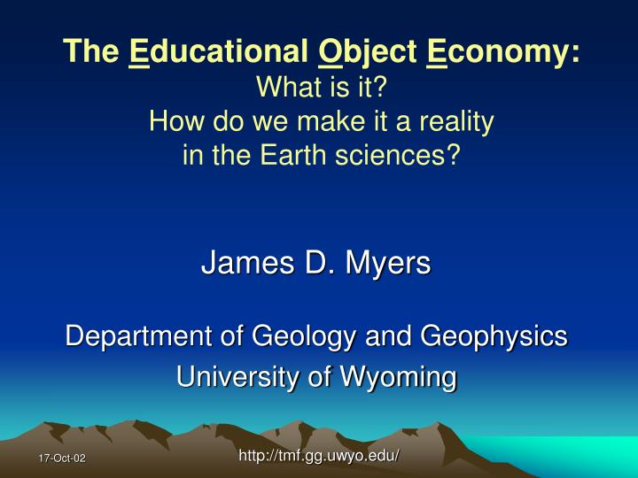 The e ducational o bject e conomy what is it how do we make it a reality in the earth sciences