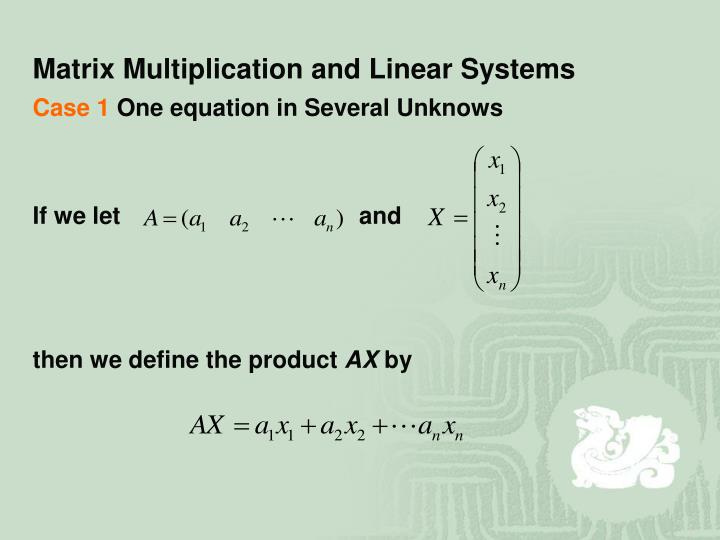 Matrix Multiplication and Linear Systems