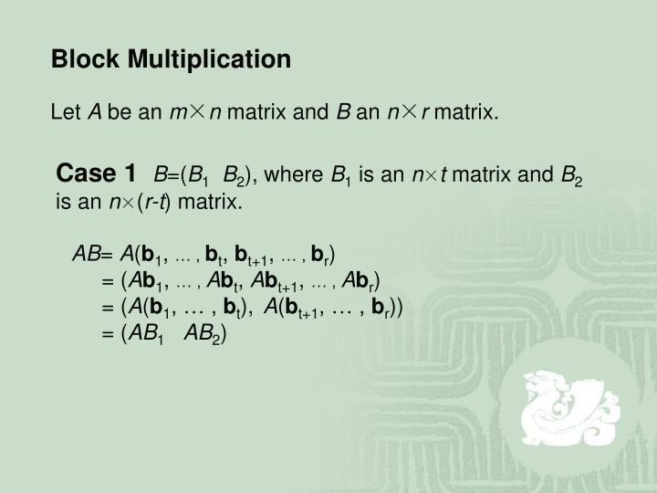 Block Multiplication