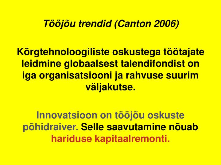 Tju trendid (Canton 2006)