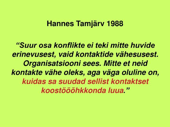 Hannes Tamjrv 1988