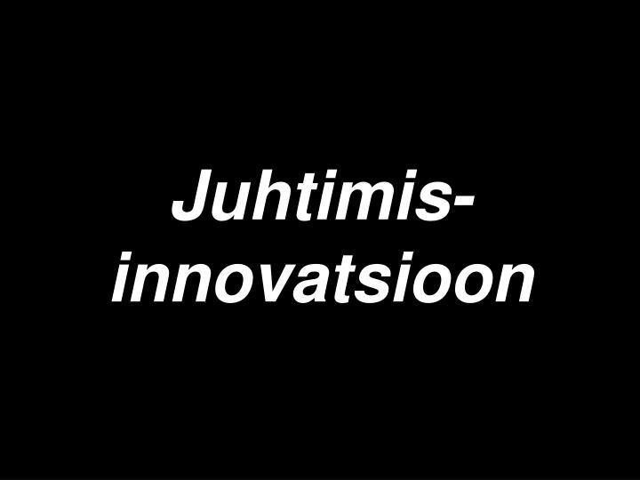 Juhtimis- innovatsioon