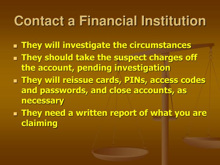 Contact a Financial Institution