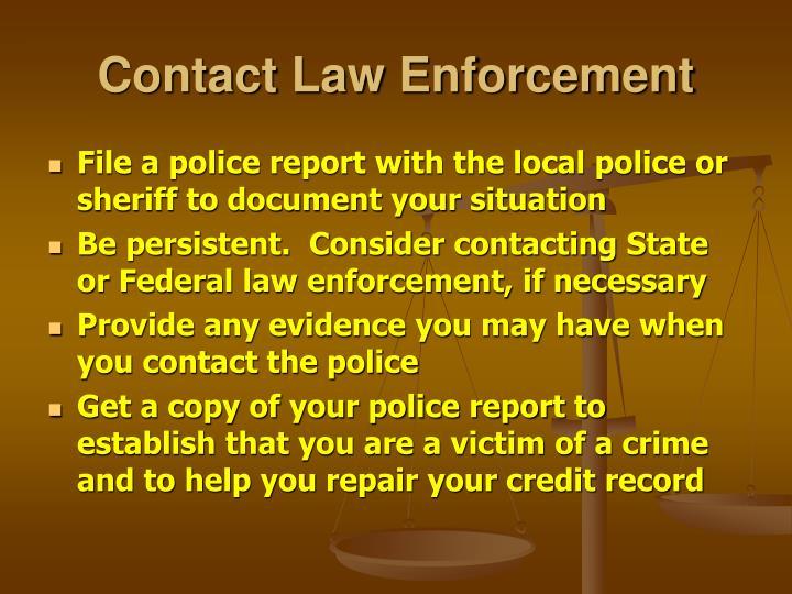 Contact Law Enforcement