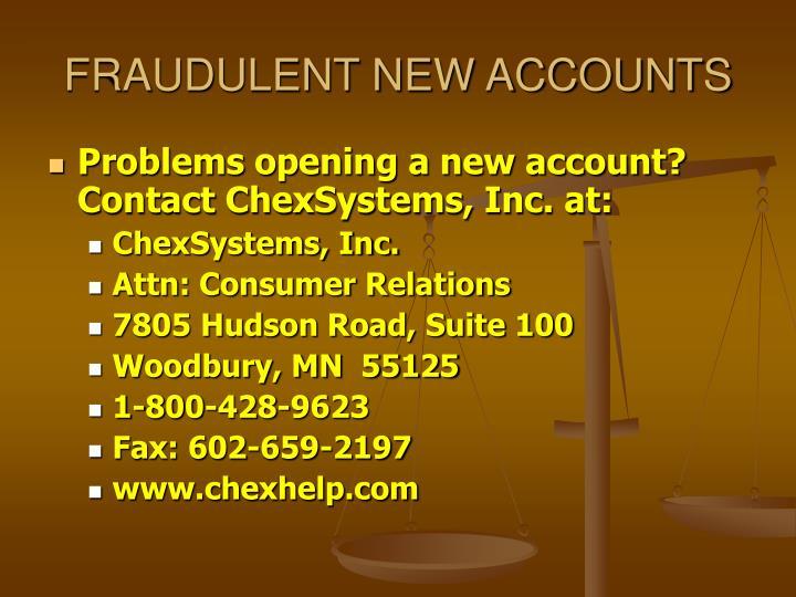 FRAUDULENT NEW ACCOUNTS