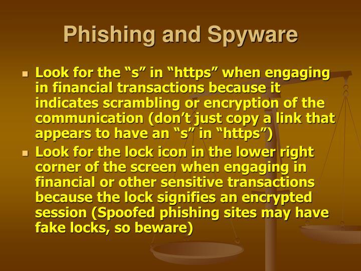 Phishing and Spyware