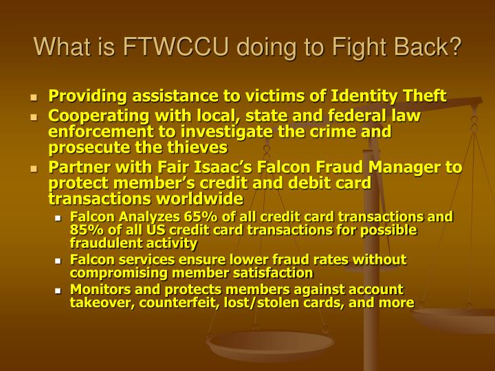 What is FTWCCU doing to Fight Back?