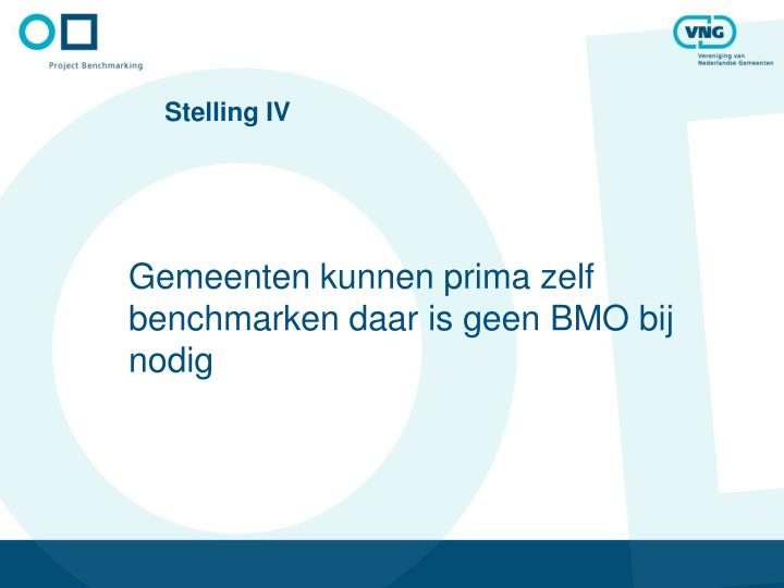 Stelling IV