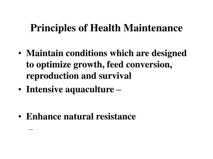 Principles of health maintenance