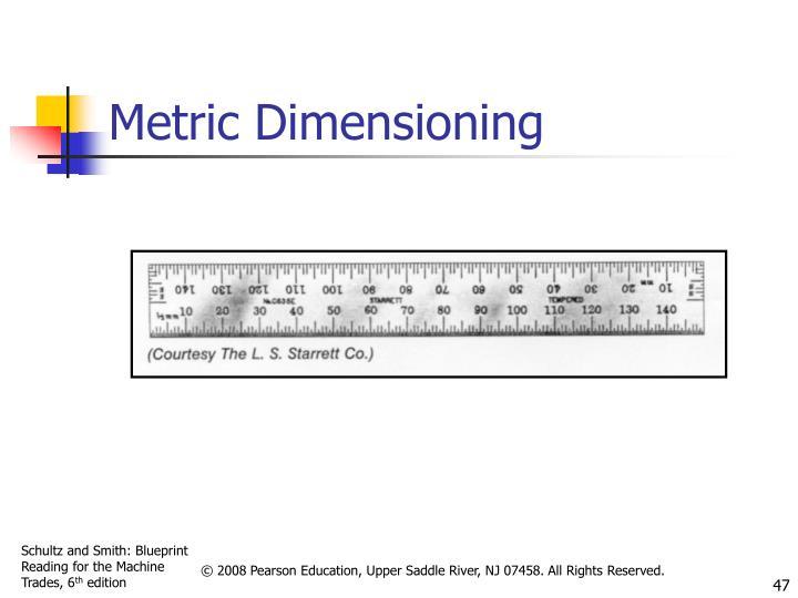 Metric Dimensioning
