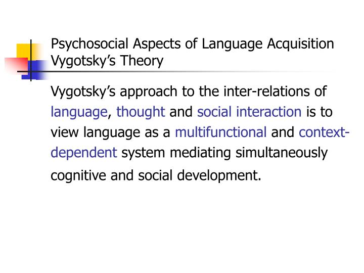 Psychosocial Aspects of Language Acquisition