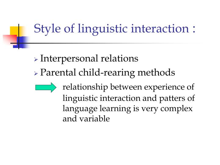 Style of linguistic interaction