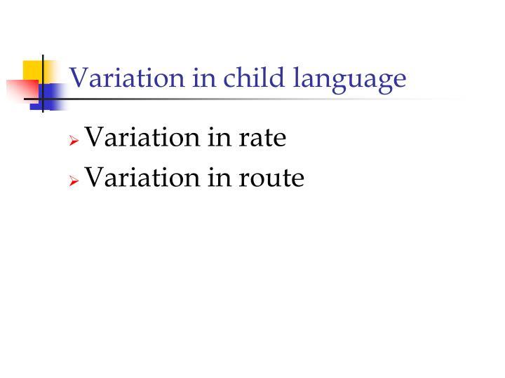 Variation in child language