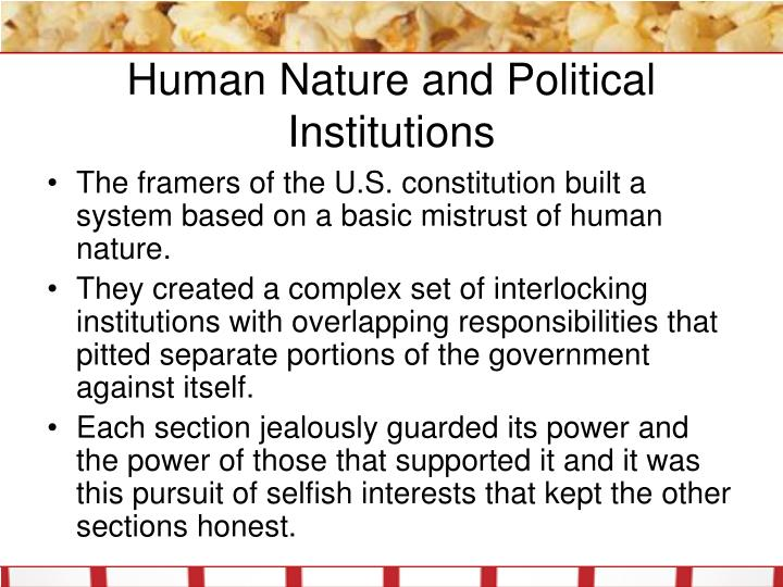 Human Nature and Political Institutions