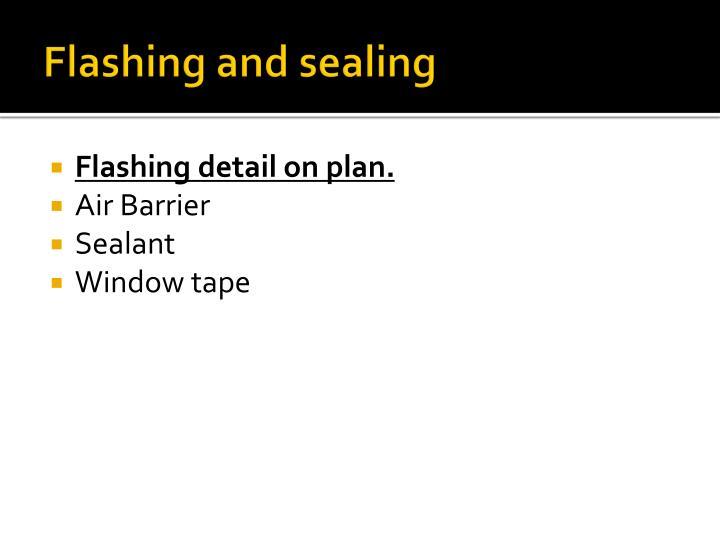 Flashing and sealing