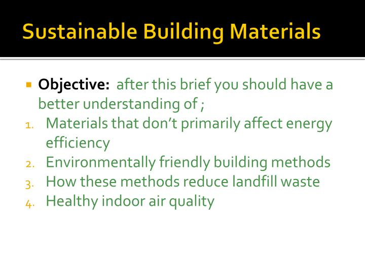 Sustainable building materials