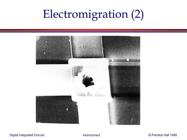 Electromigration (2)