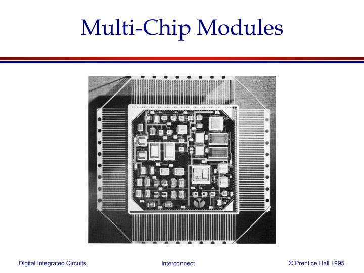 Multi-Chip Modules