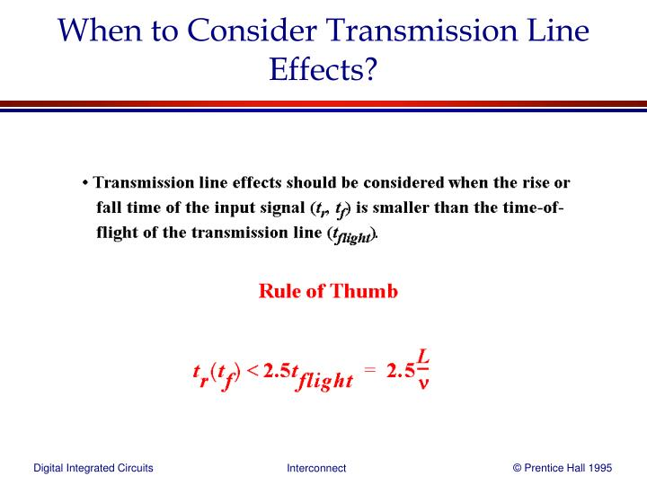 When to Consider Transmission Line Effects?