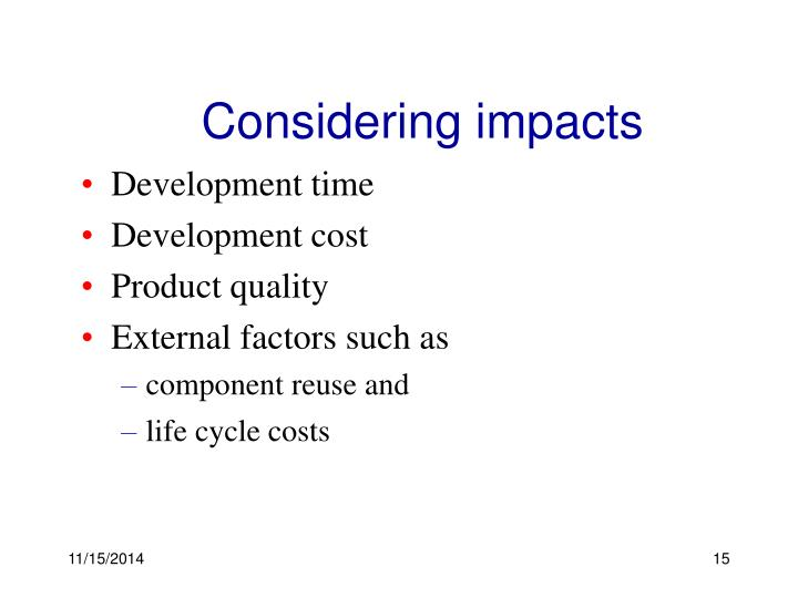 Considering impacts