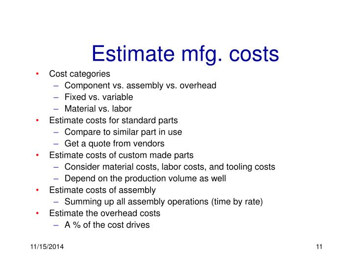 Estimate mfg. costs