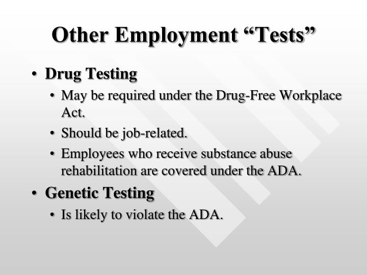 "Other Employment ""Tests"""