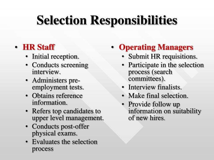 Selection responsibilities