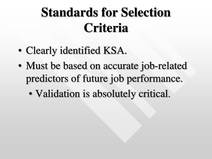 Standards for Selection Criteria