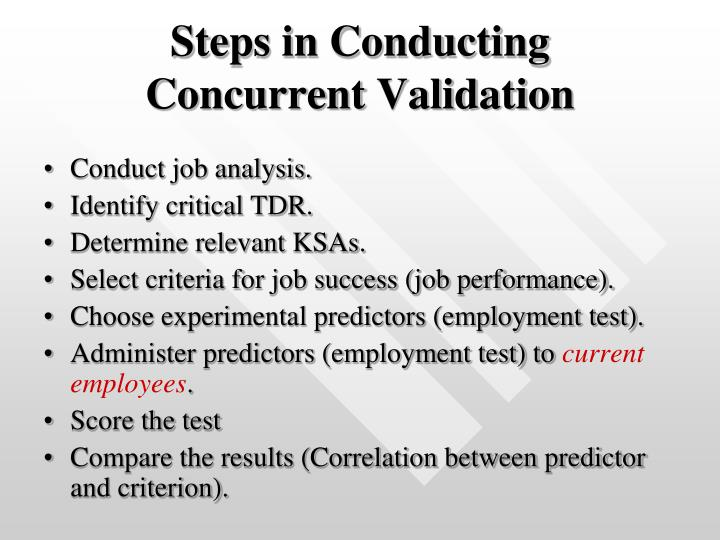 Steps in Conducting Concurrent Validation