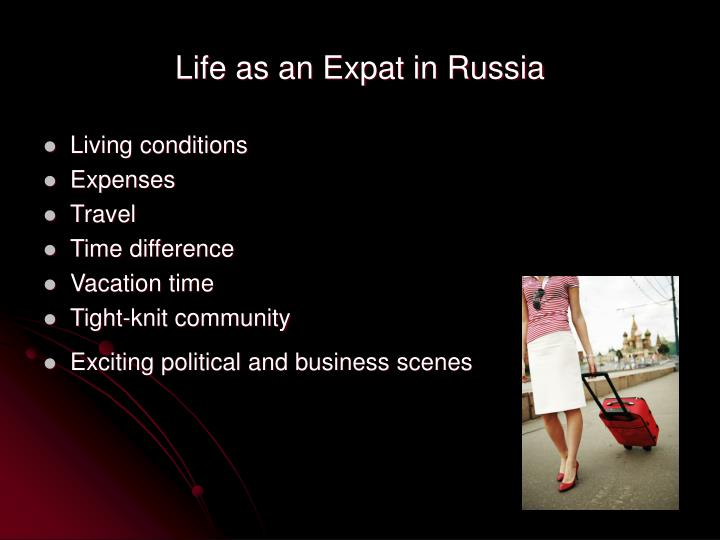 Life as an Expat in Russia