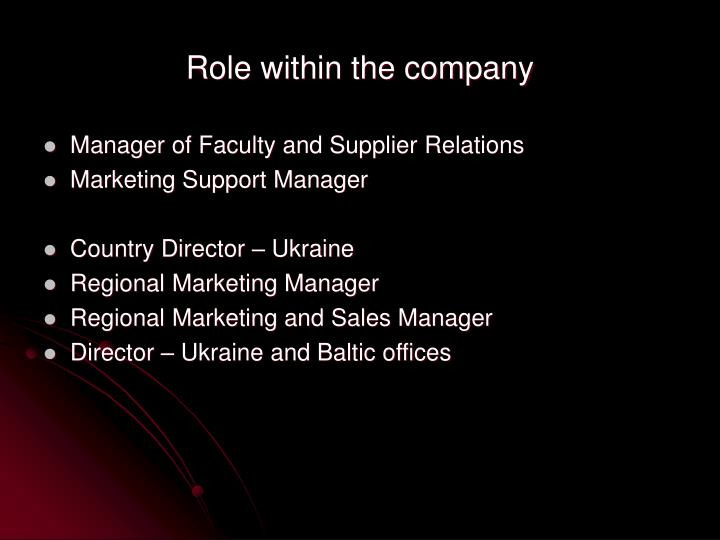 Role within the company