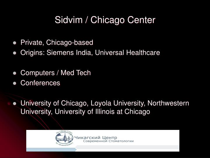 Sidvim / Chicago Center