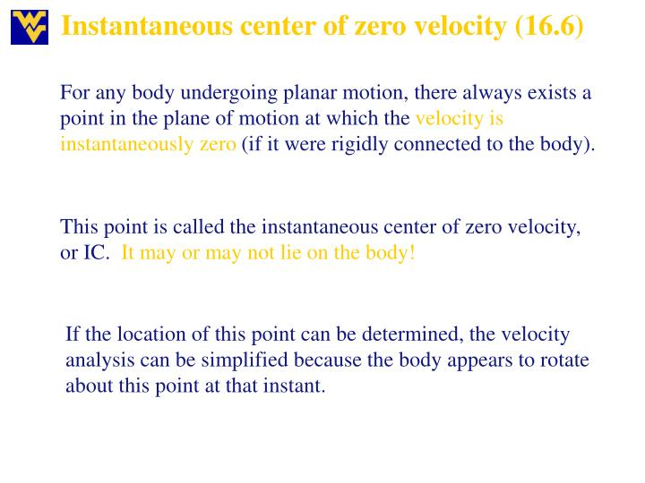Instantaneous center of zero velocity (16.6)