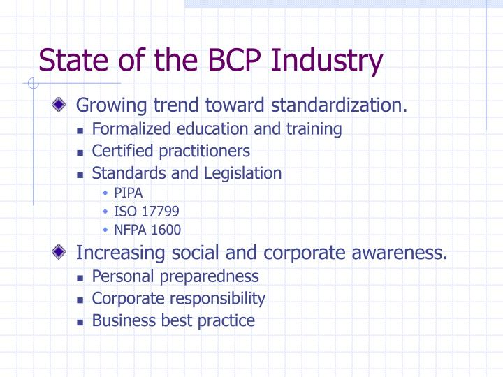 State of the BCP Industry
