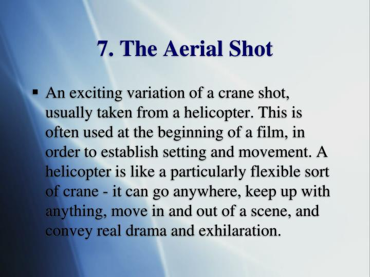 7. The Aerial Shot