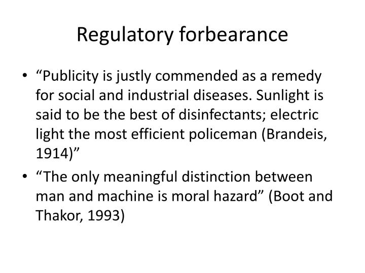 Regulatory forbearance