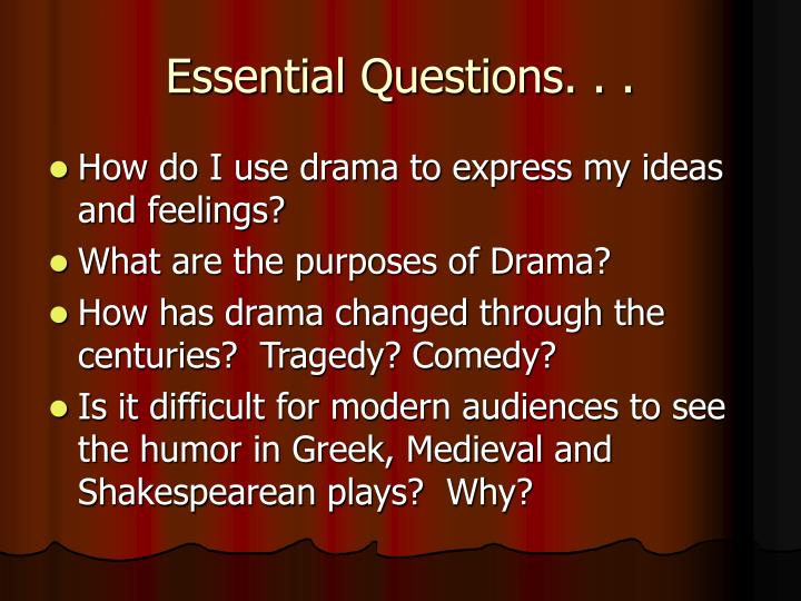 Essential Questions. . .
