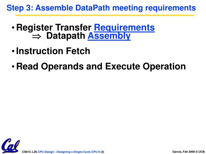Step 3 assemble datapath meeting requirements