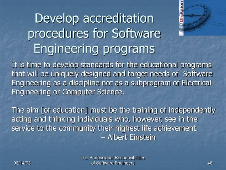Develop accreditation procedures for Software Engineering programs