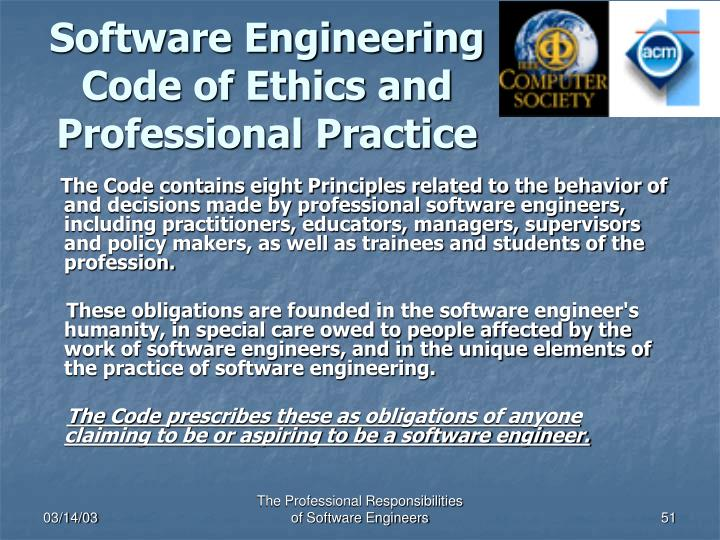 Software Engineering Code of Ethics and Professional Practice